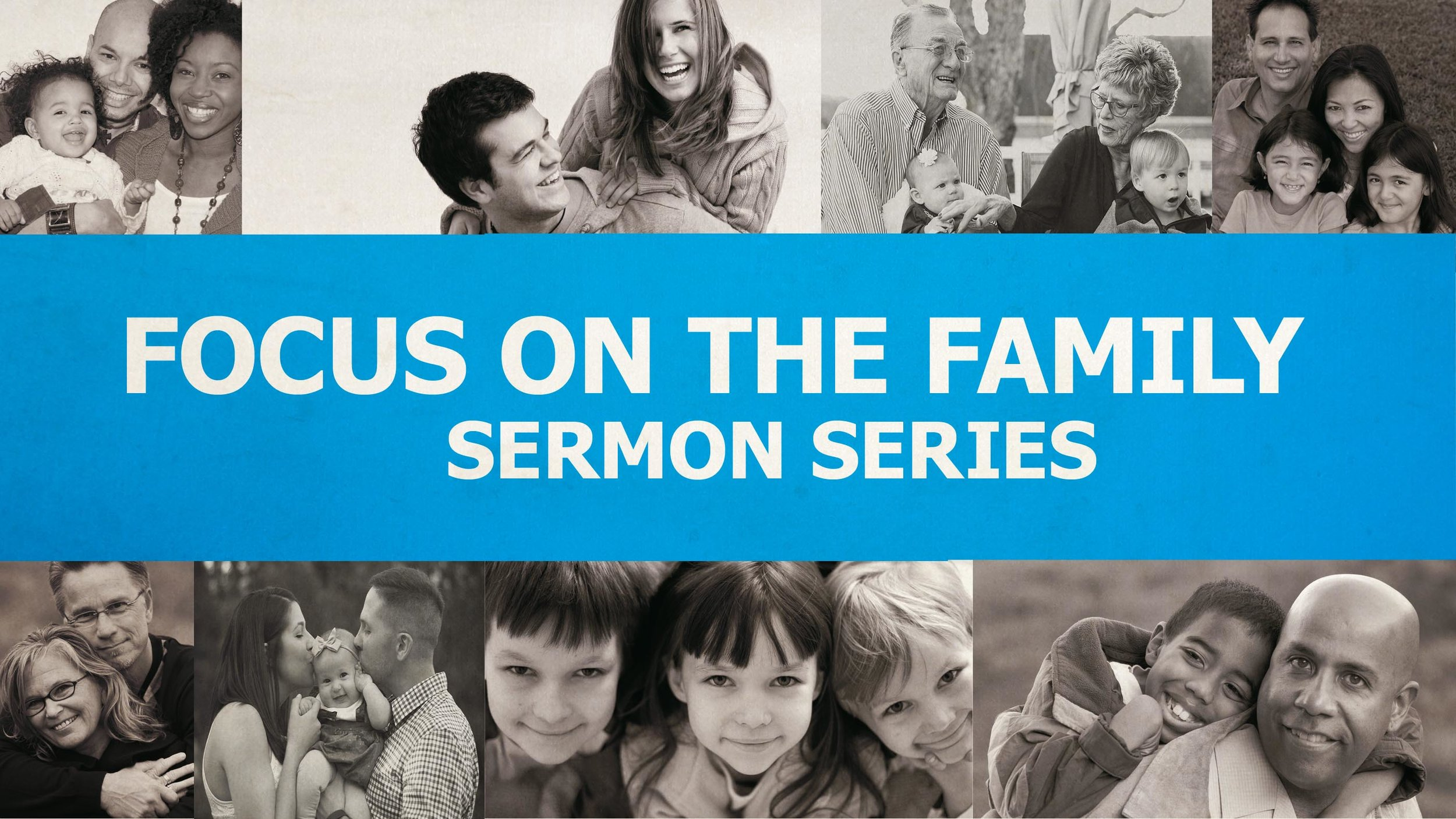 Focus on the Family: Week One.001.jpeg