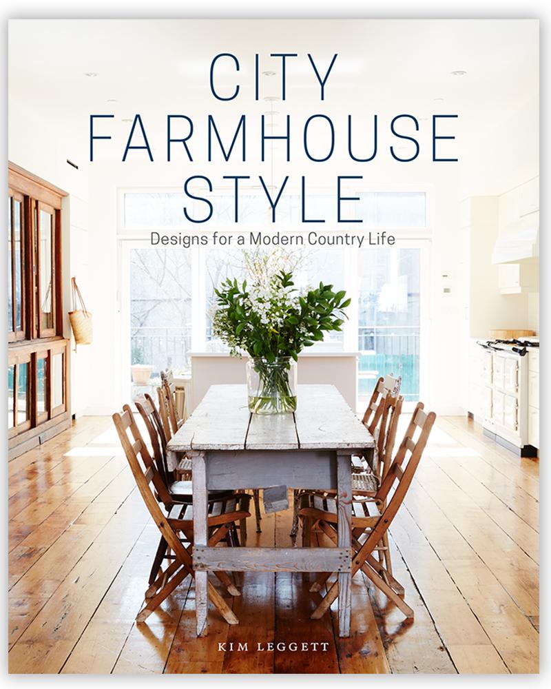 City Farmhouse Style | Written by Kim Leggett