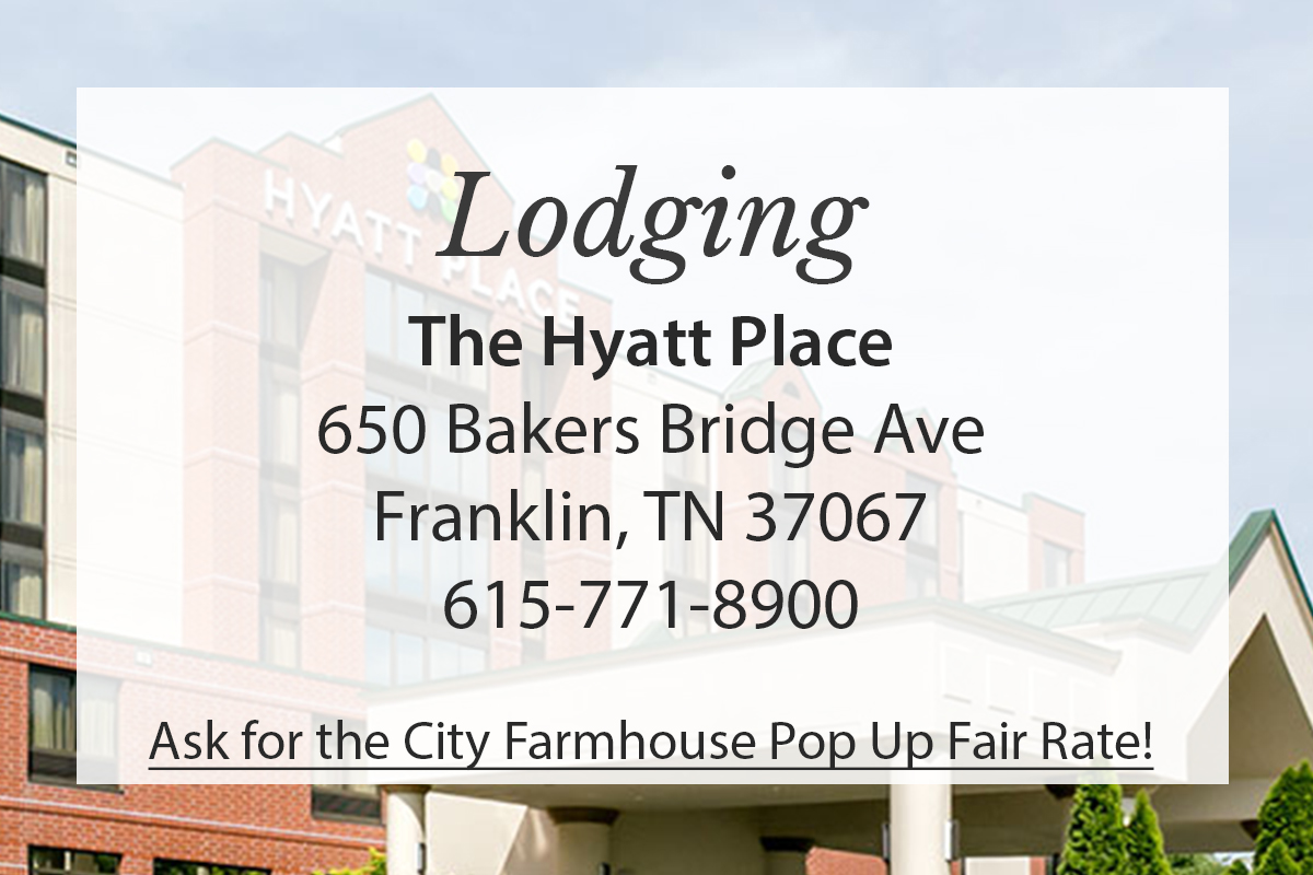Lodging - The Hyatt Place - Ask for the City Farmhouse Pop Up Fair Rate