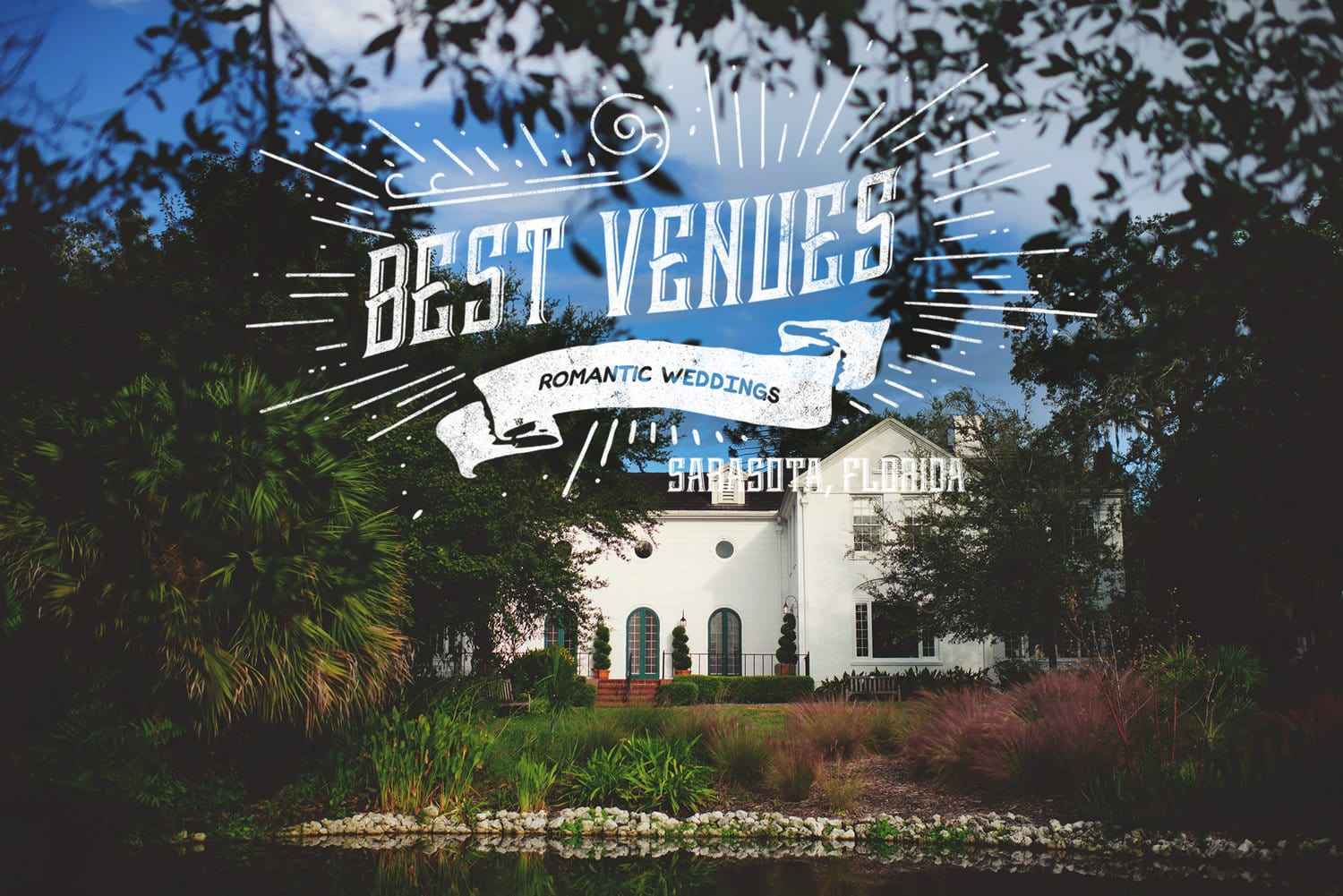 best romantic wedding venues in sarasota