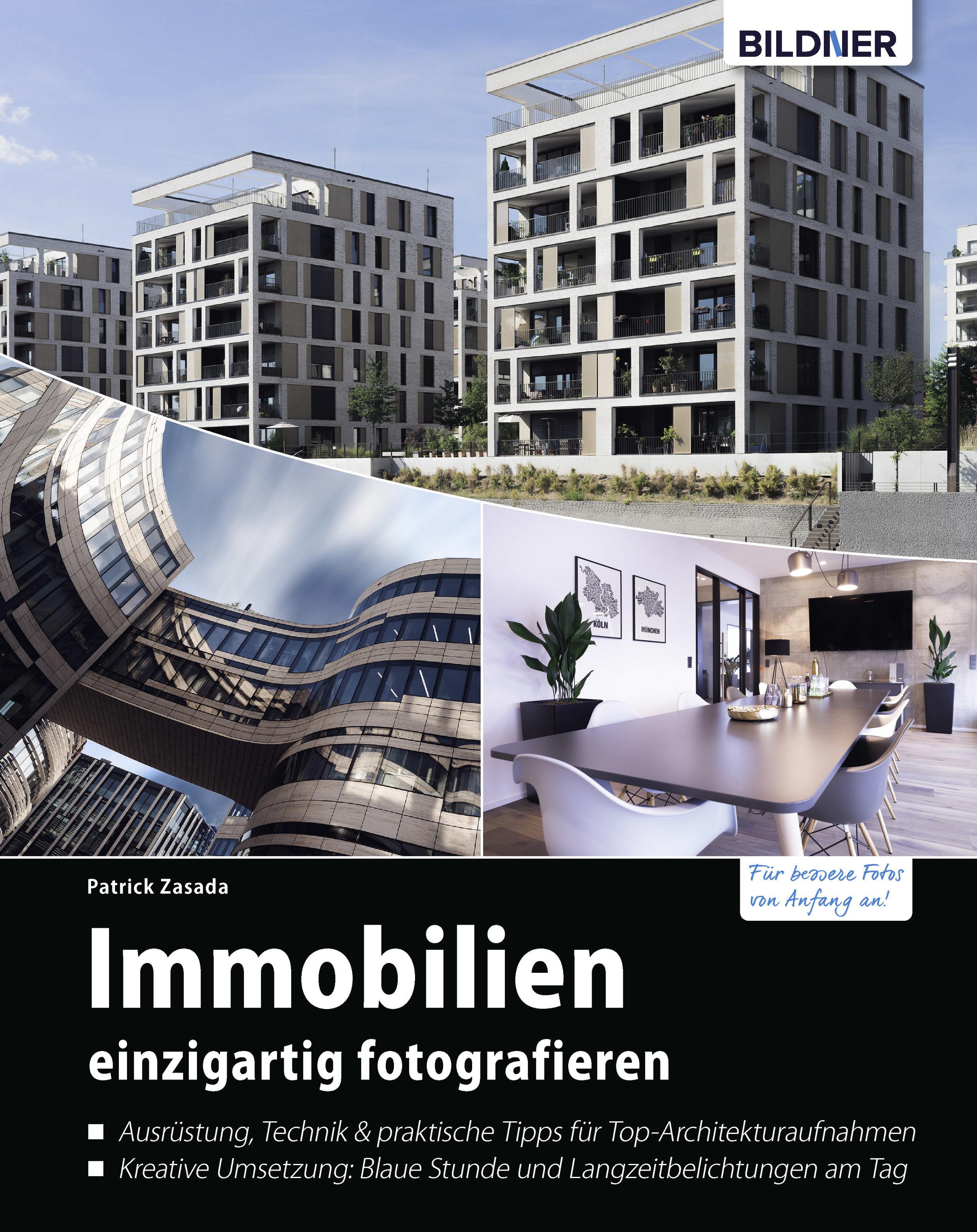Das  Buch zur Immobilienfotografie  für Makler von Patrick Zasada (Bildner Verlag, 2019)