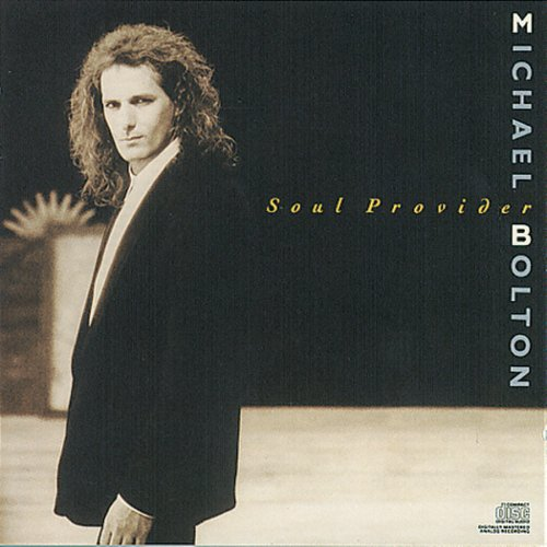 "Michael Bolton Soul Provider 2 tracks including # 1 hit ""Soul Provider"" Certified RIAA multi platinum"