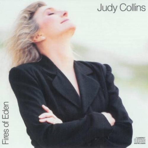 Judy Collins Fires of Eden  Listen