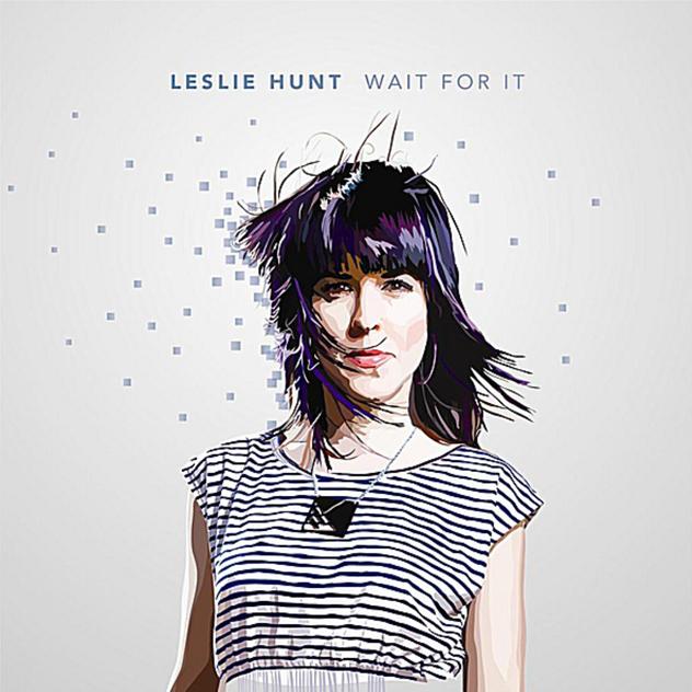 Leslie Hunt - Wait For It