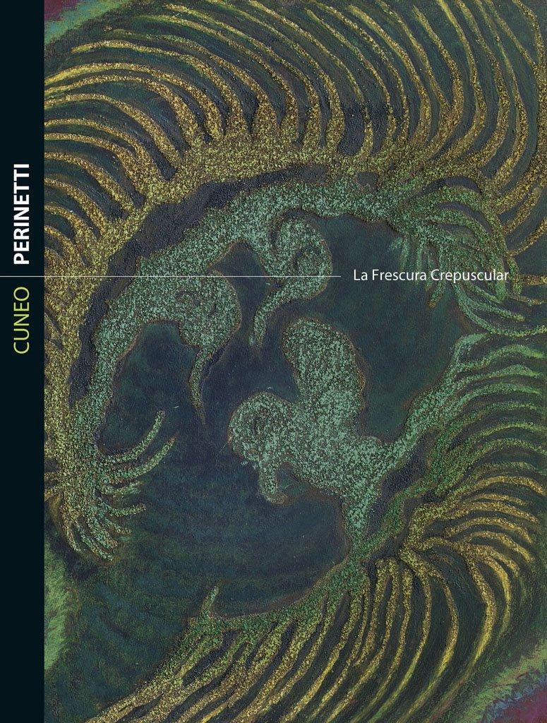 Cuneo Perinetti: La Frescura Crepuscular