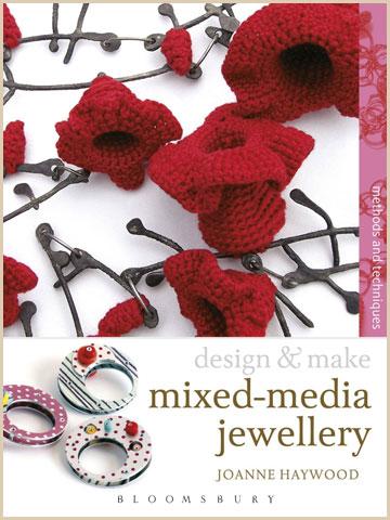 Design & Make : Mixed Media Jewellery