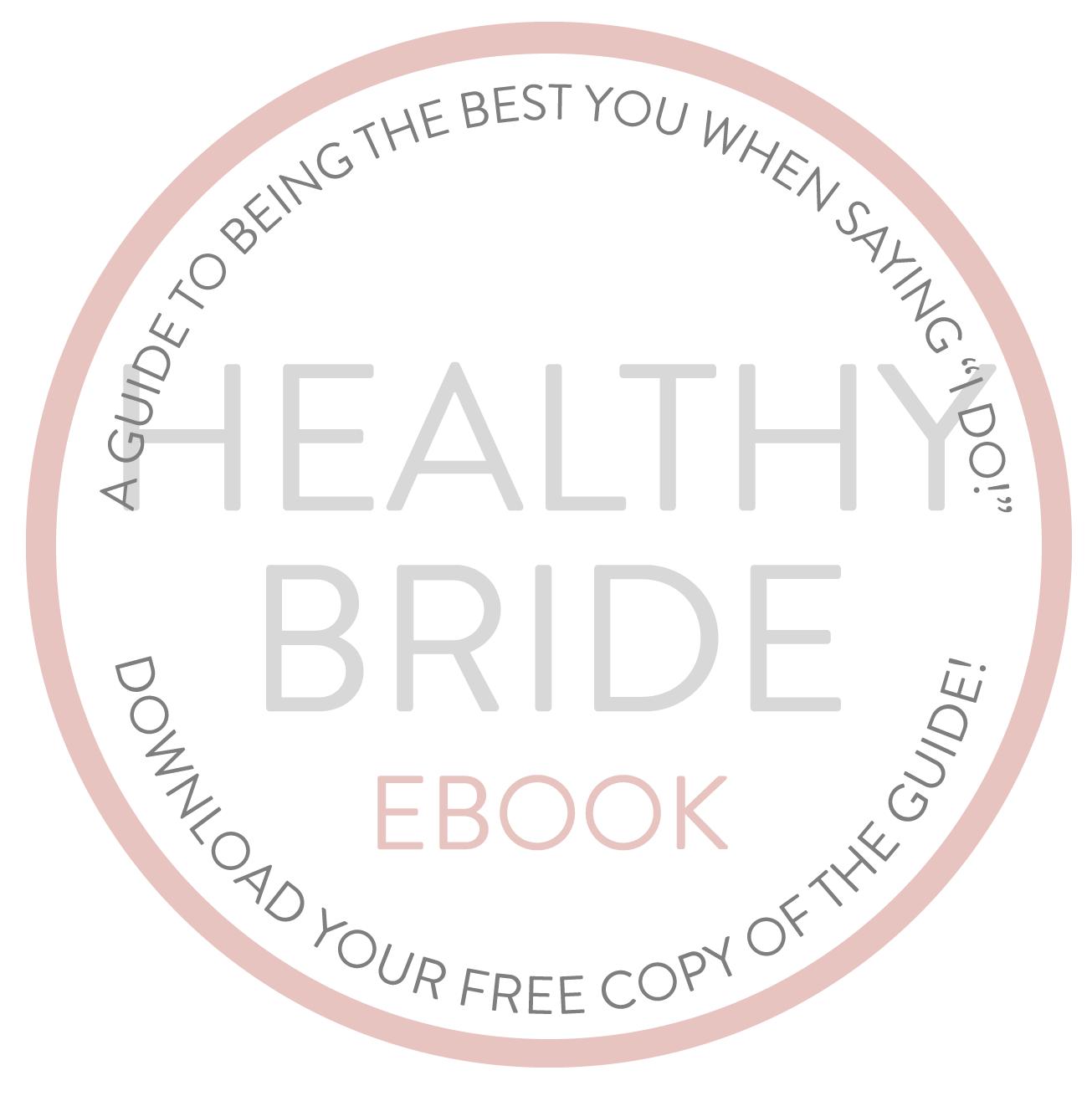 Healthy Bride Guide