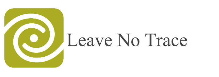 Leave No Trace Ethics and Principles - To Ensure Enjoyment of Outdoors for Years to Come
