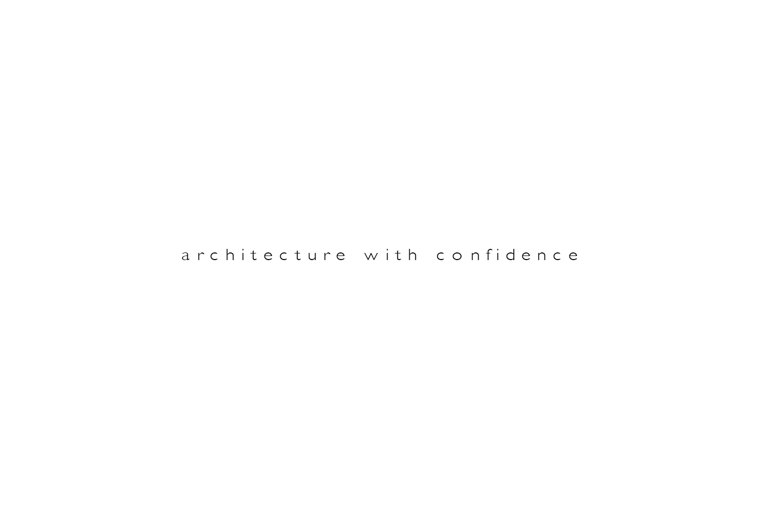 Architecture with confidence buy line