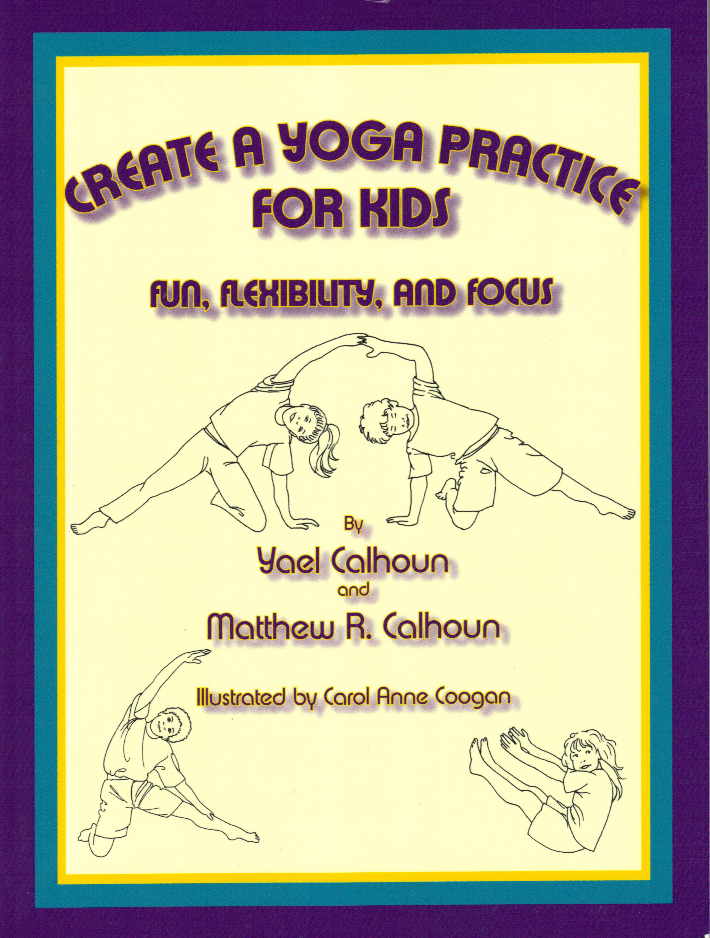 CLICK HERE:   The themes in this CD are based onCreate a Yoga Practice for Kids by Yael Calhoun