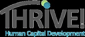 THRIVE! Human Capital Development