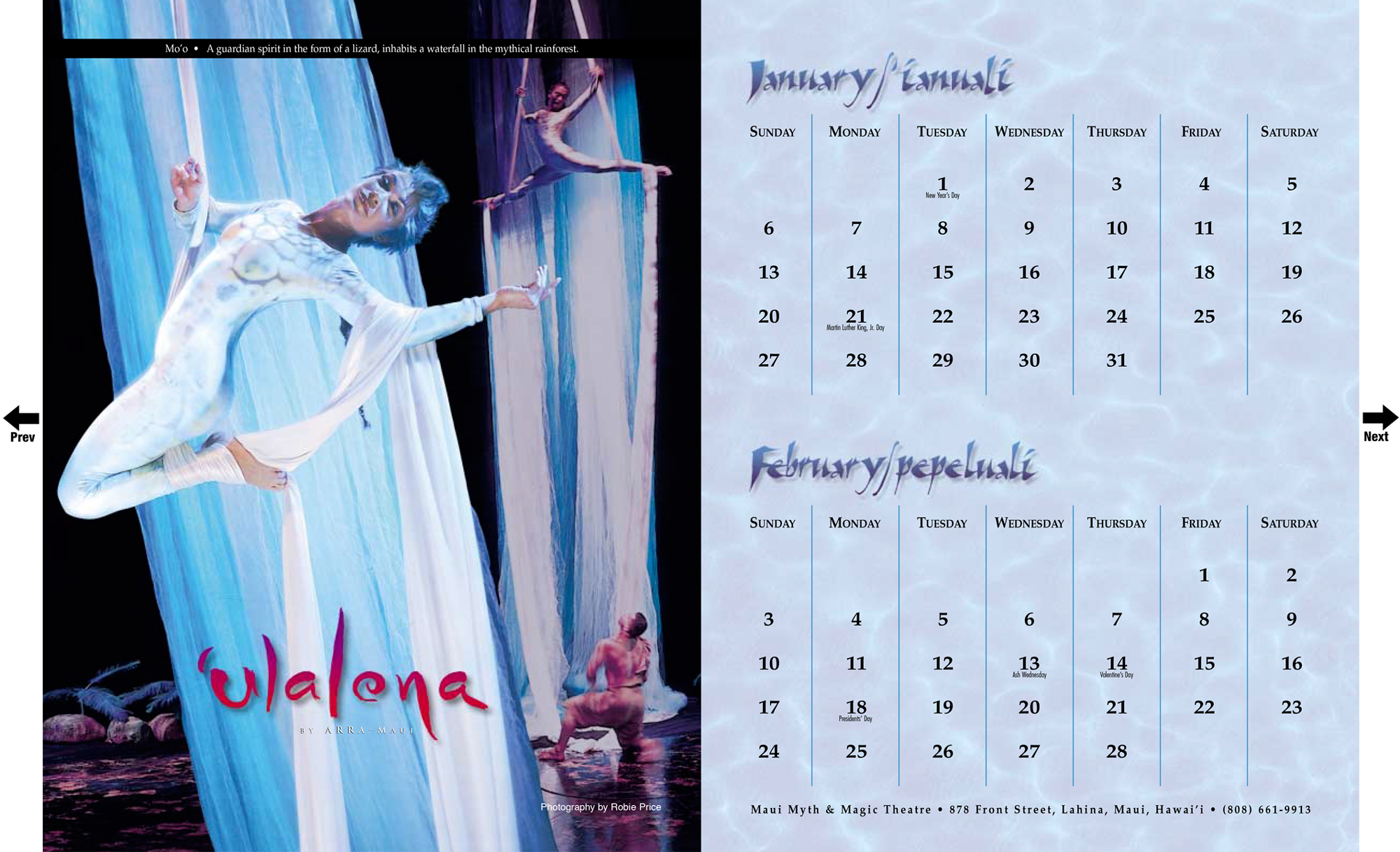 Ulalena Calendar   It is the story of Hawaii and Hawaiian culture in song and dance.