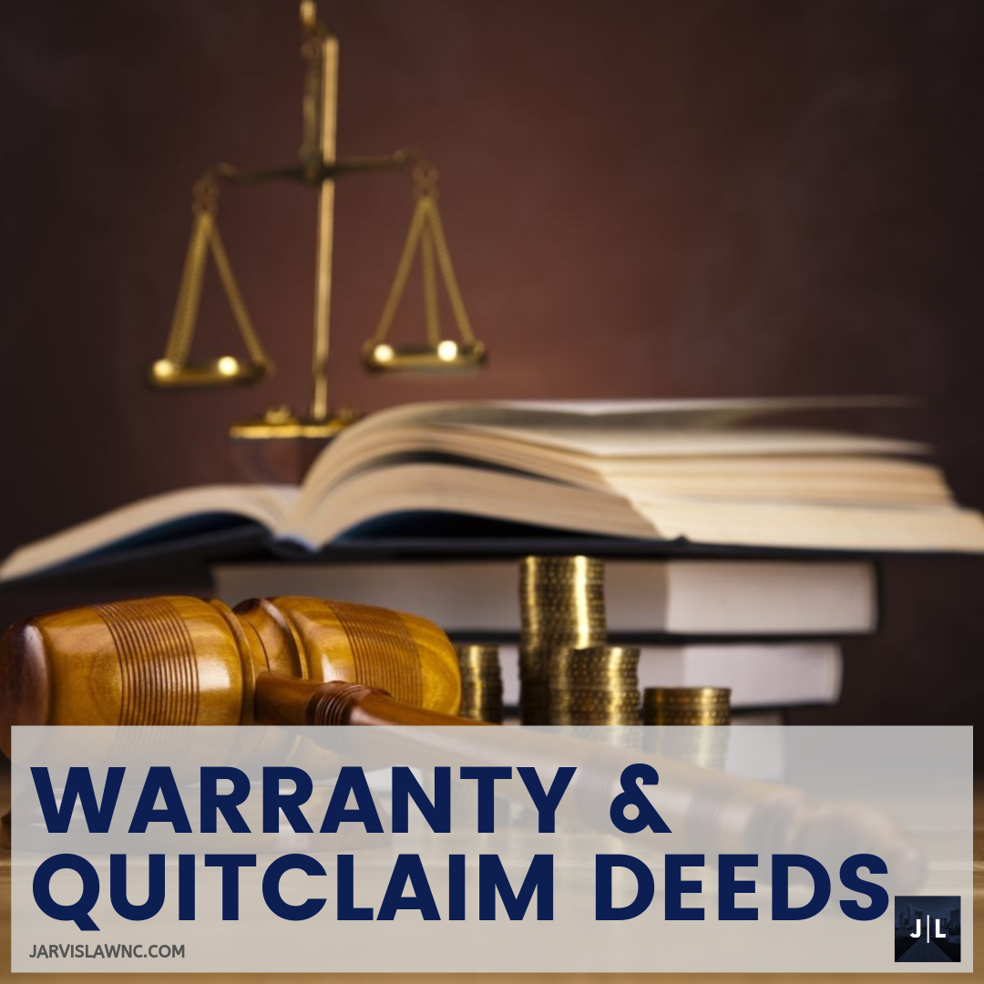 General_Warranty_QuitClaim_Deed_JarvisLaw_Attorney_Charlotte_NC.png