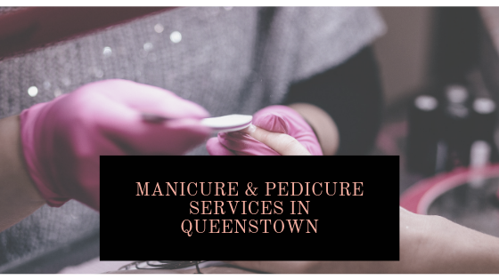 Manicure_pedicure_queenstown.png