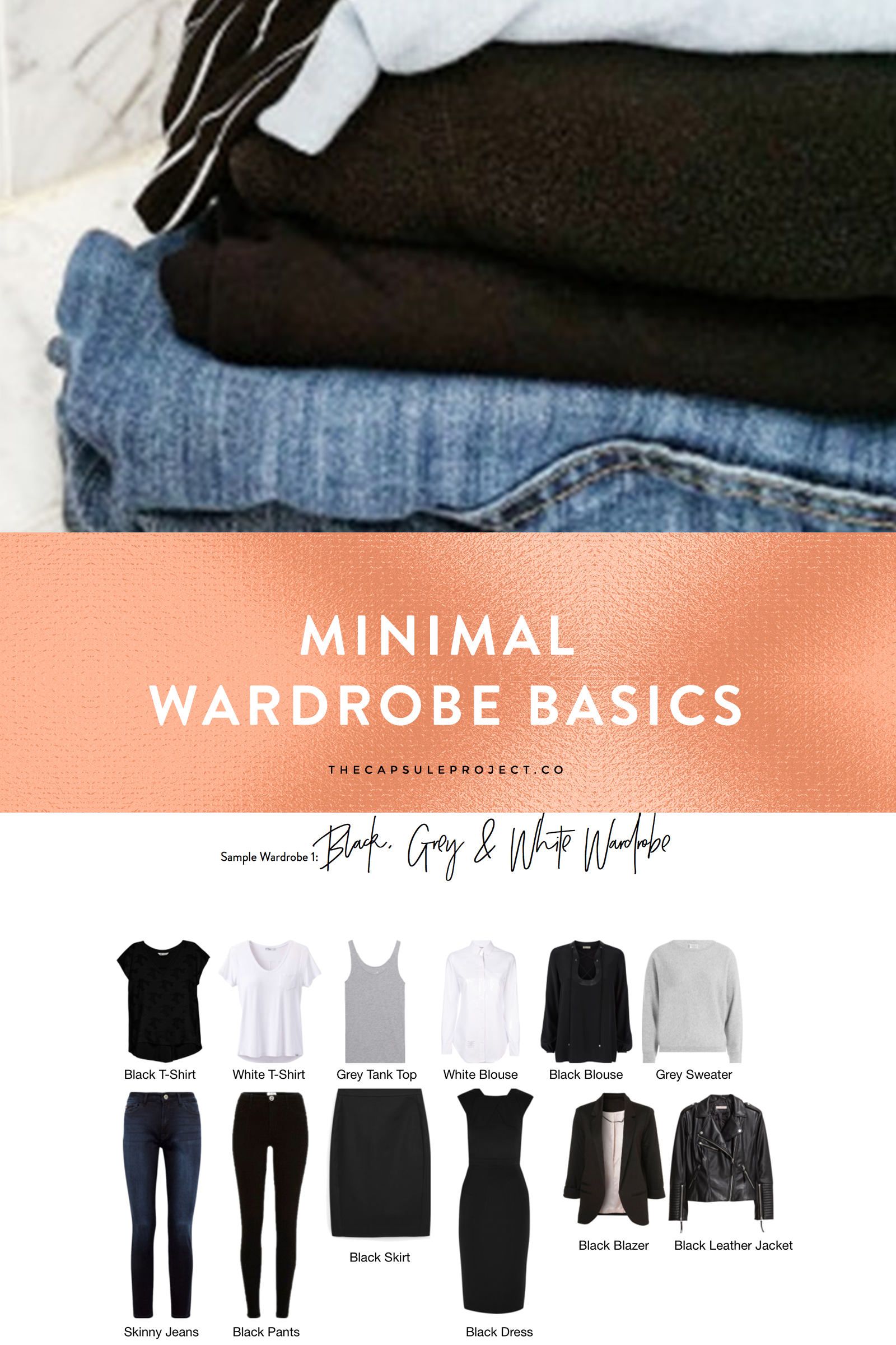 Minimal Wardrobe Basics in black, white, and grey