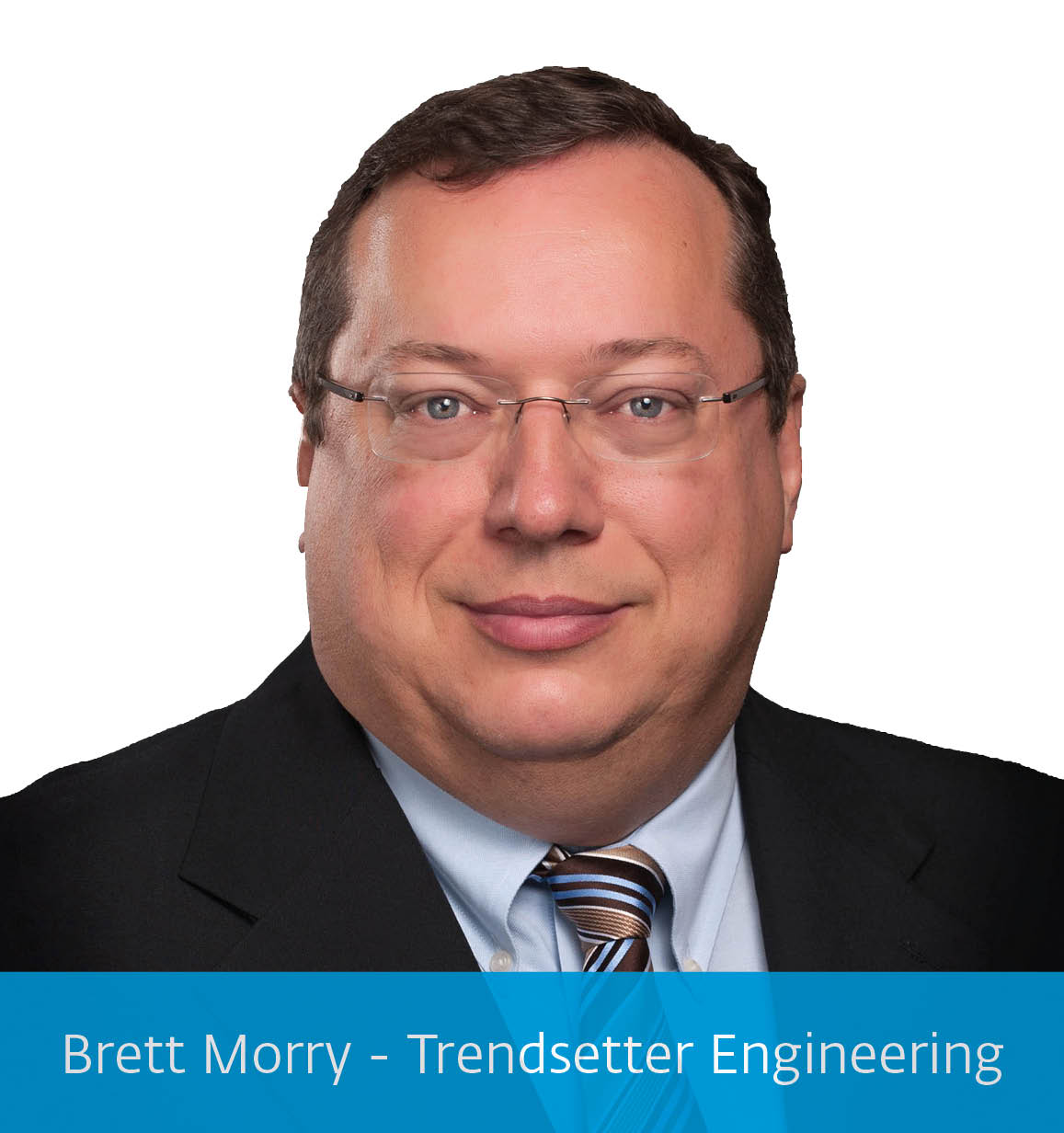 Brett Morry - Trendsetter Engineering
