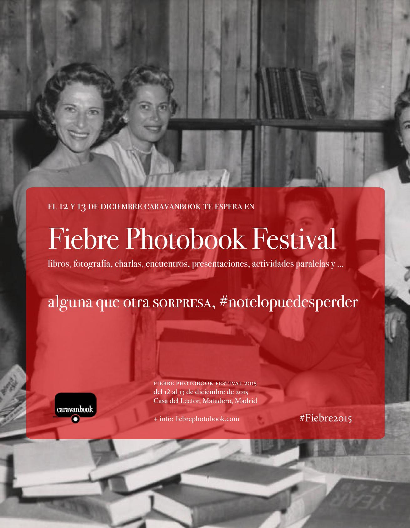Caravanbook participa en la feria de Fiebre Photobook 2015 donde presentará novedades como el nuevo libro de Nueva York de la escritora Elvira Lindo.