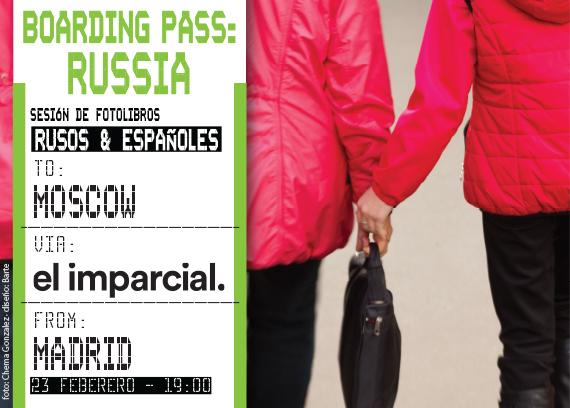 Caravanbook participa en  Boarding Pass: Russia. Un evento organizado por el Photobook Club Madrid junto con El Imparcial y eDIcYones.