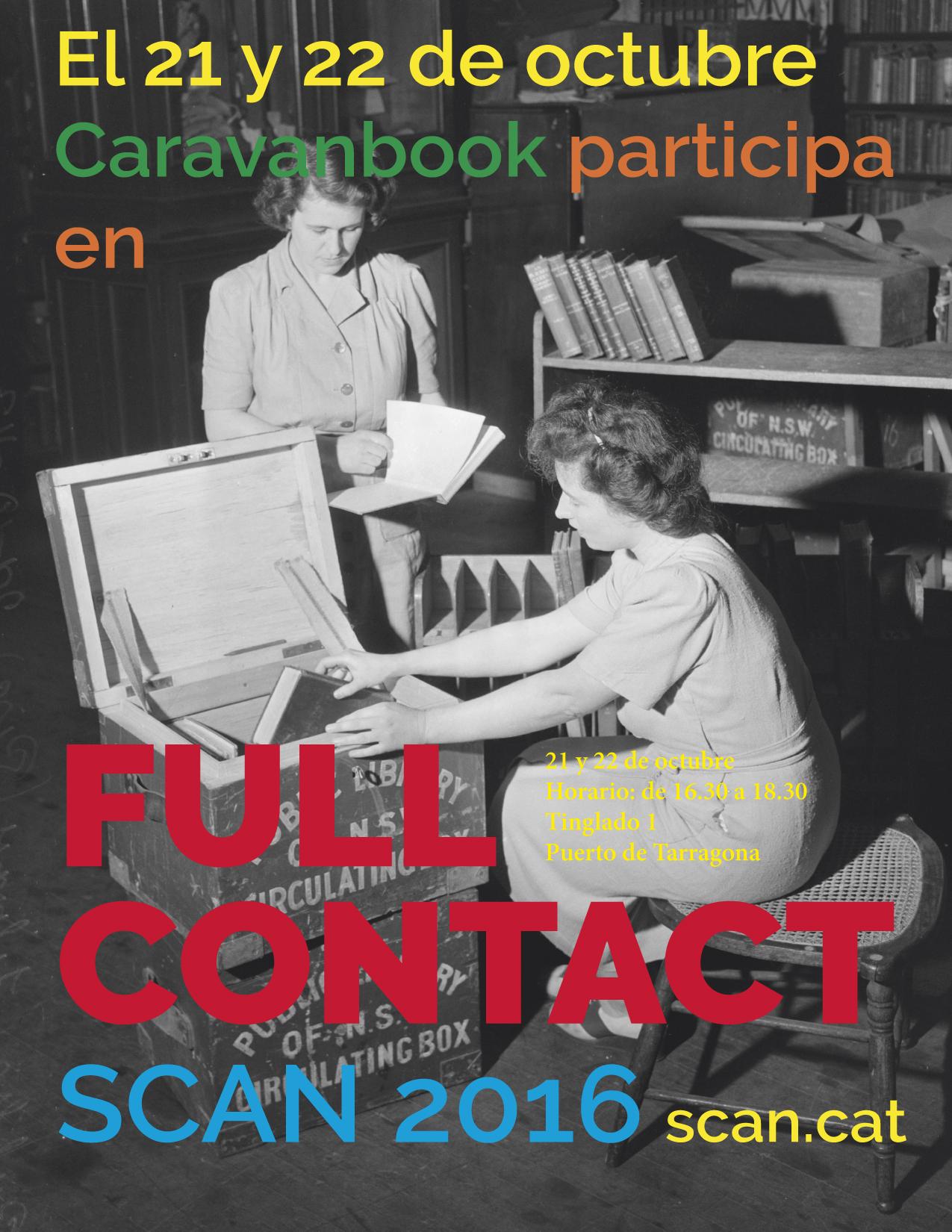 Caravanbook participa en el punto editorial de Full Contact dentro del festival de fotografía SCAN TARRAGONA 2016.