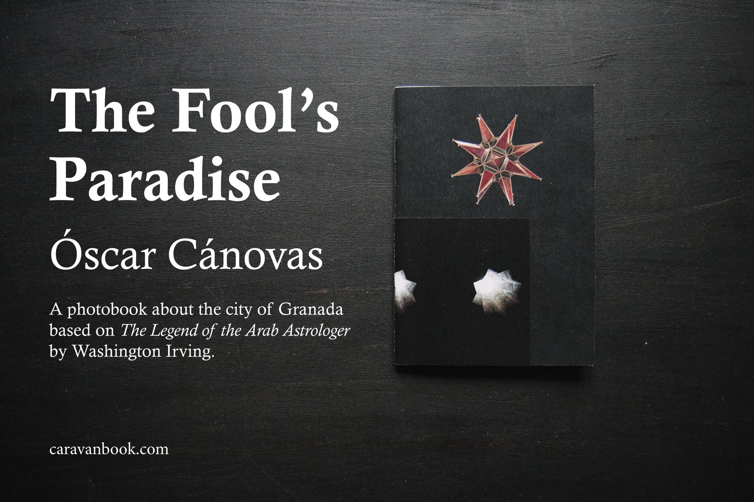 Lauch of The Fool's Paradise, a photobook about Granada by Óscar Cánovas.