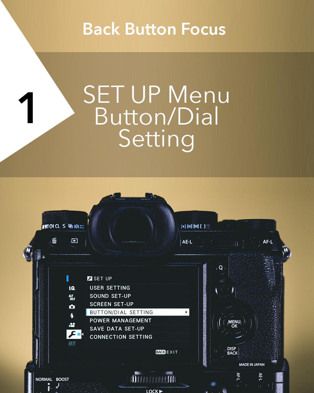 Back Button Focus | X-T2 Setup [01].jpg