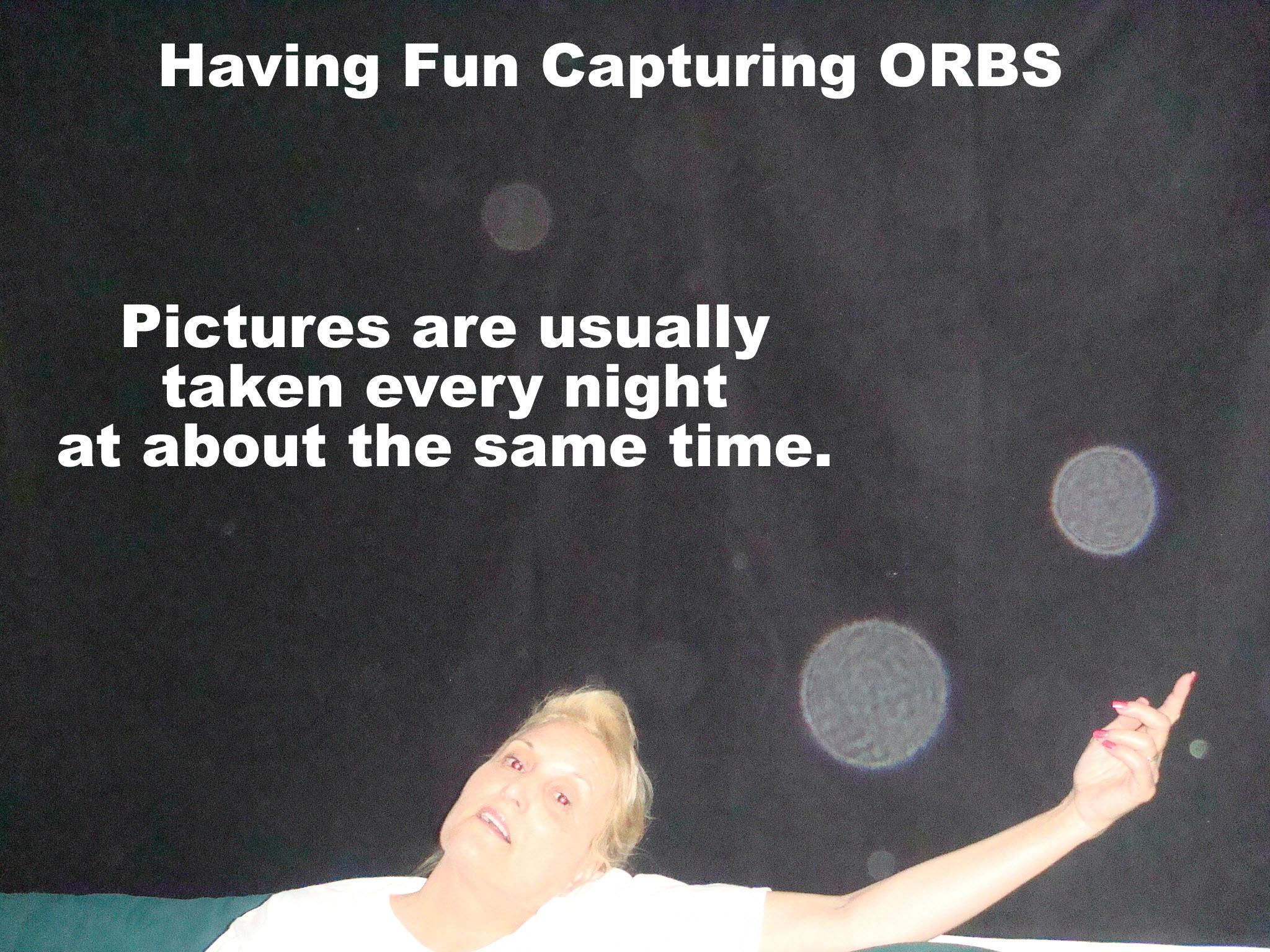 ORBs Appear In Darkness