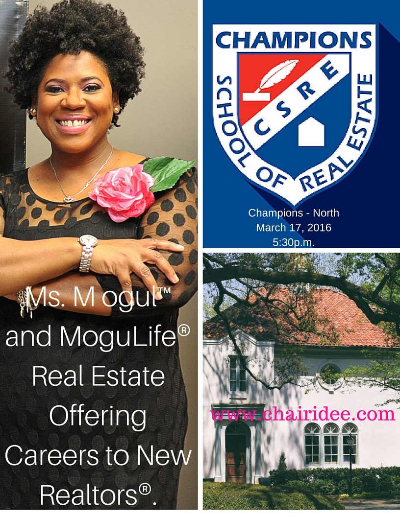 Join Ms. Mogul at Champions School of Real Estate to hear about career opportunities with MoguLife Real Estate & Lifestyle.jpg