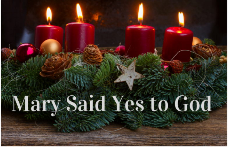 Blog.Advent.Mary Said Yes to God.png