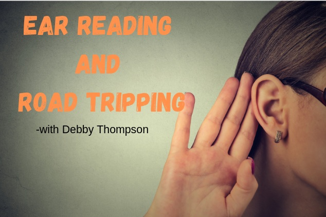 Blog.Ear+Reading+and+Road+Tripping.jpg
