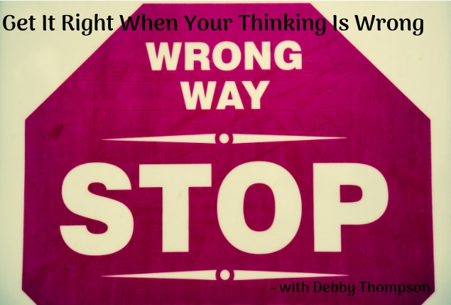 Blog.Get+It+Right+When+Your+Thinking+Is+Wrong.jpg