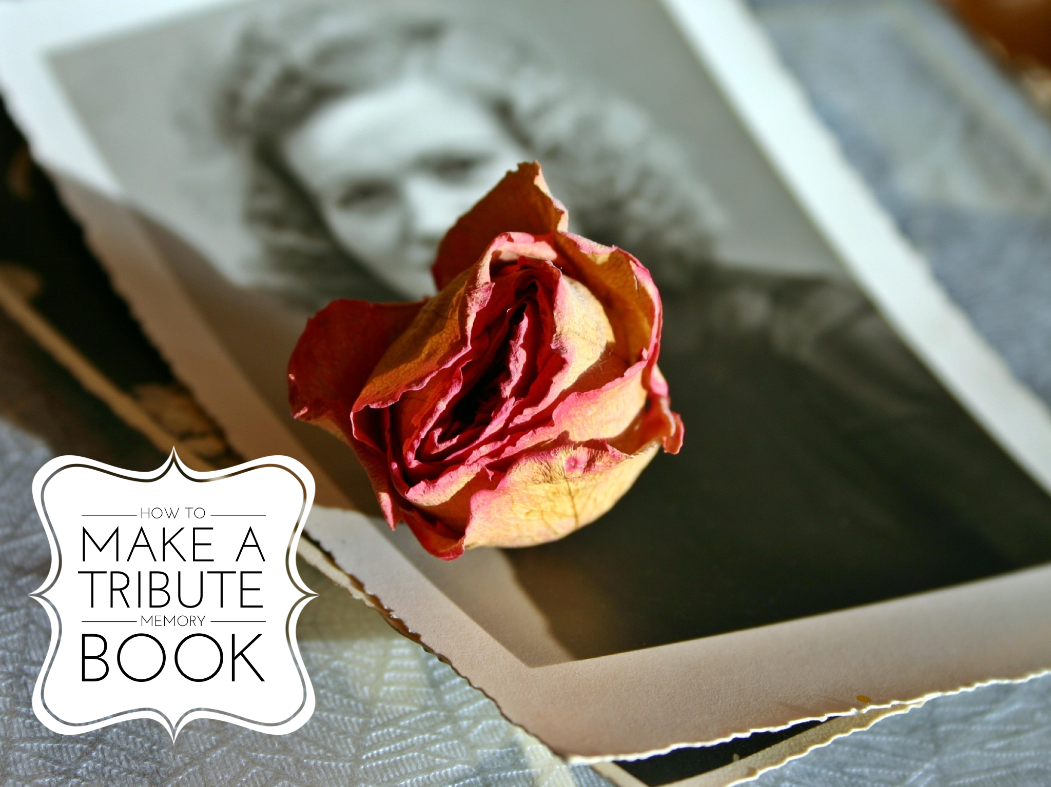 5 easy steps for how to honor a loved one who has died in an heirloom book