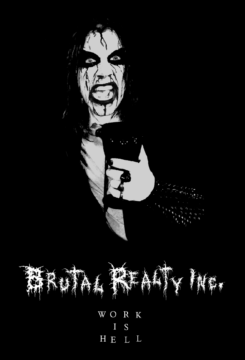 """Sept. 2019: Hello friends! My new film Black Metal Comedy/Horror film  """"Brutal Realty Inc.""""  is a sensation! Winner of 2 Film Festival awards and receiving worldwide acclaim.  Brutal Realty Inc.  is exclusively playing in film festivals this year so check back to see if we are coming to your town! Please go to   http://brutalrealtyfilm.com/   or   https://www.facebook.com/brutalrealtyfilm/     for all the latest updates and announcements!"""