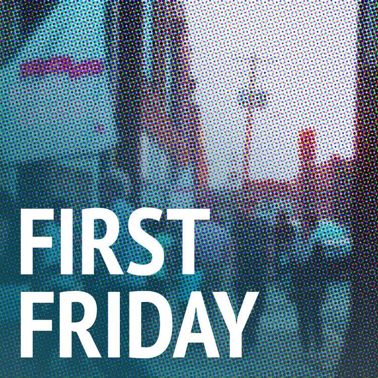 first+friday.jpg
