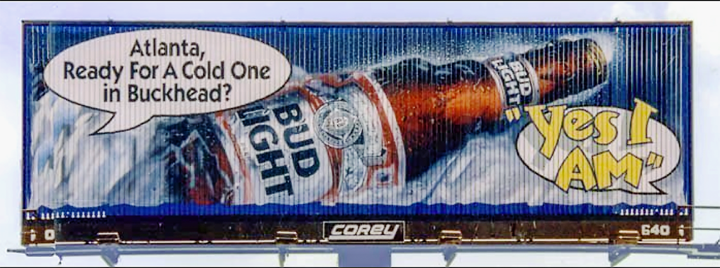 """Outdoor Advertising- """"Atlanta, ... Yes I am"""" • Anheuser Busch. 14' by 48' Tri-vision, hand painted in bulletin enamel. . © KT"""