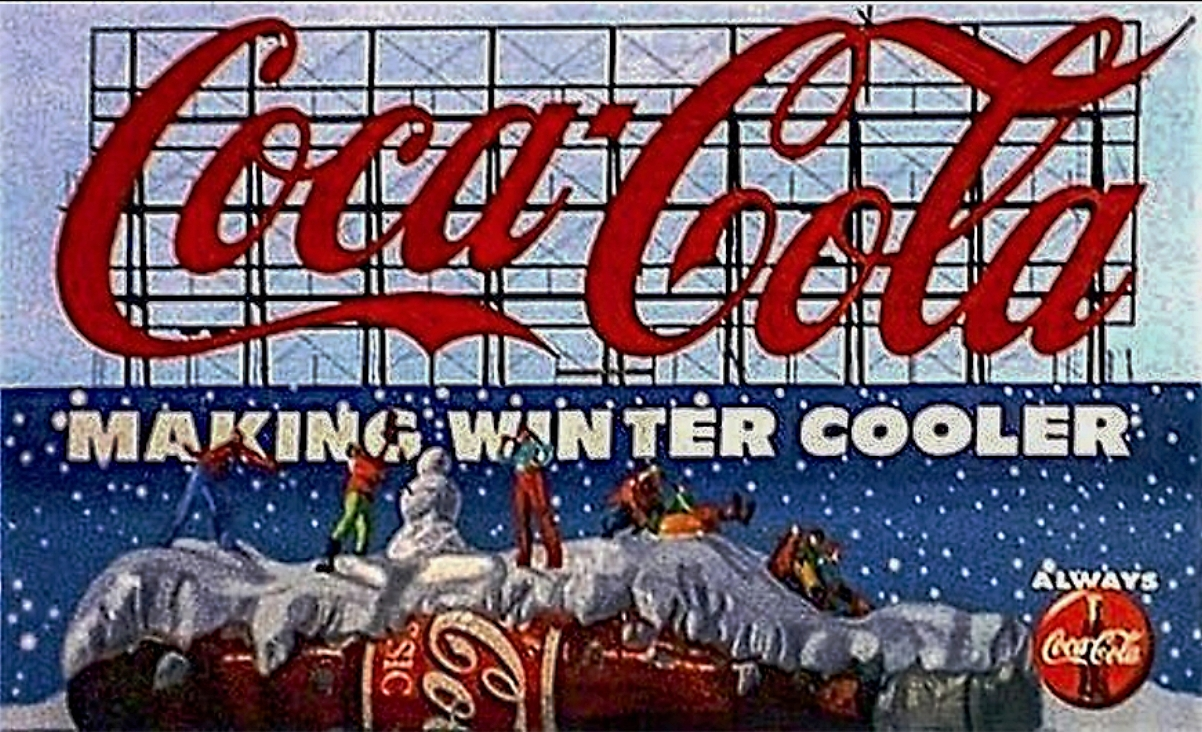 """Outdoor Advertising- """"Making Winter Cooler"""" • The Coca-Cola Company. Hand painted this 30' x 110' billboard. © KT"""