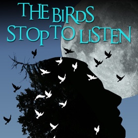 The Birds Stop to Listen , devised and produced by Elishia Merricks, Kiz Crosbie and TVYT