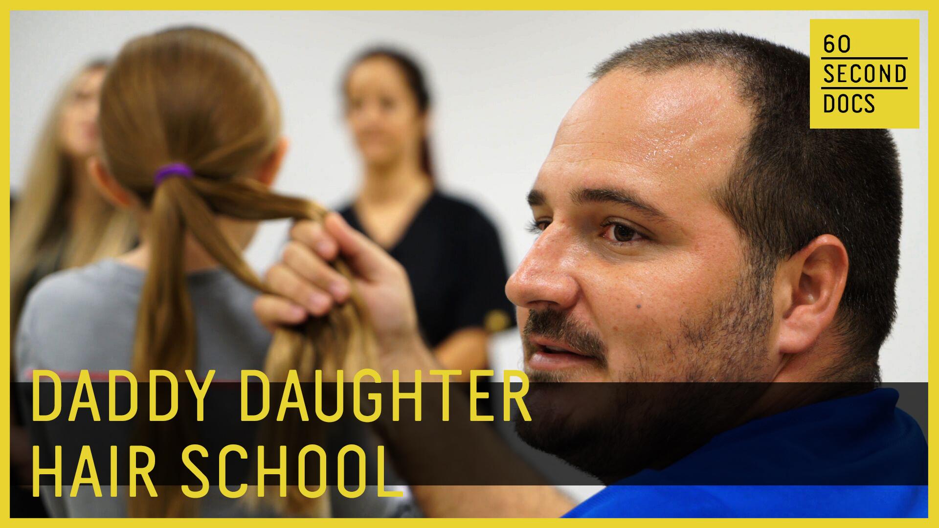 Daddy Daughter Hair School.jpg