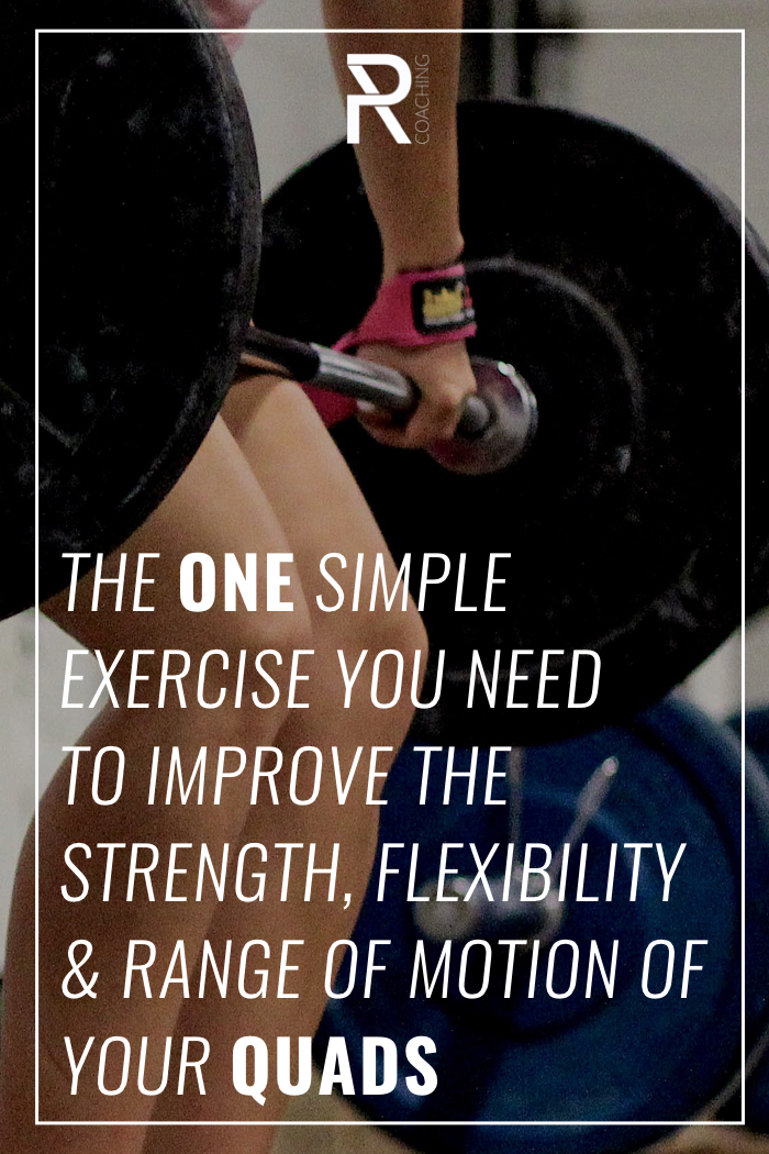 Use this one simple protocol to improve the mobility, flexibility, and strength of your quads.