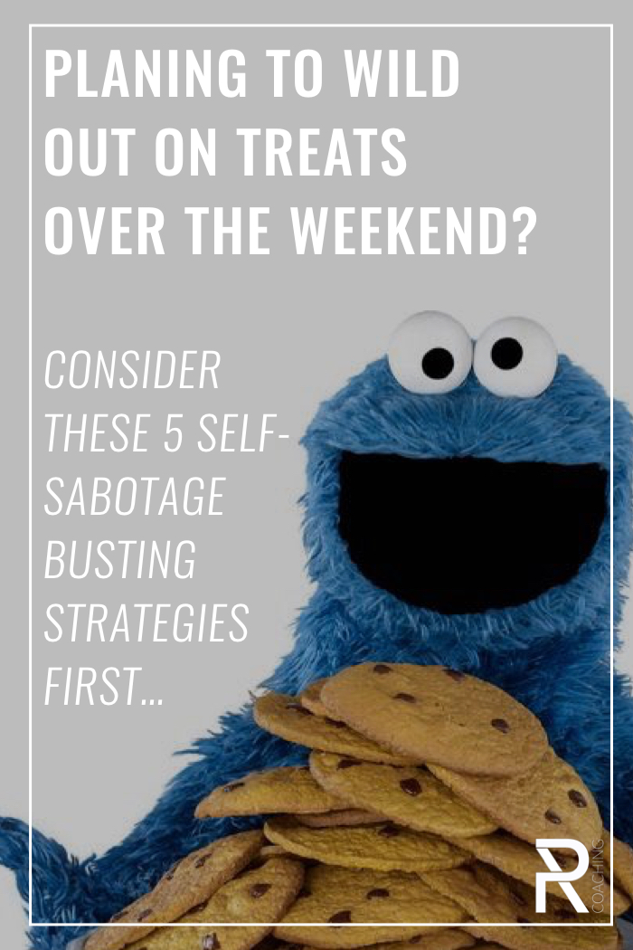5 strategies to help you avoid wilding out on treats over the weekend... and sabotaging the progress you made by eating healthy during the week.