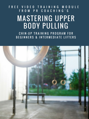 MASTERING UPPER BODY PULLING: A CHIN-UP TRAINING PROGRAM FOR BEGINNERS & INTERMEDIATE LIFTERS