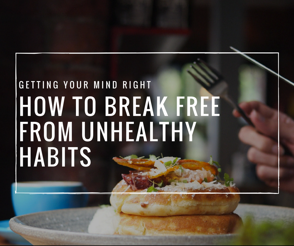 Breaking Free From Unhealthy Habits | PR Coaching | Nutrition simplified