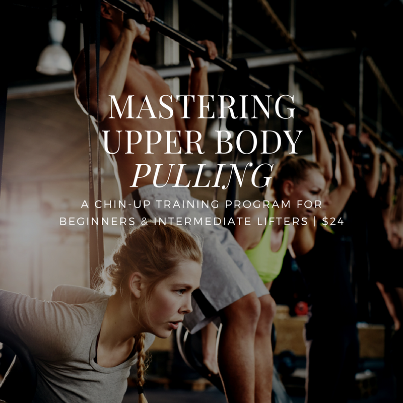 Mastering Upper Body Pulling:  Chin-Up Training Program For Beginners & Intermediate Lifters | $24