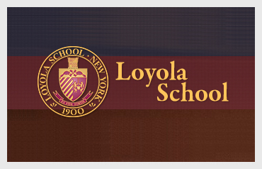 Loyola School                              More>>>    Year Established: 1900  Location: New York, NY  Type of School: Private HS. CO-ED  Grades: 9-12  Average Class Size: 15
