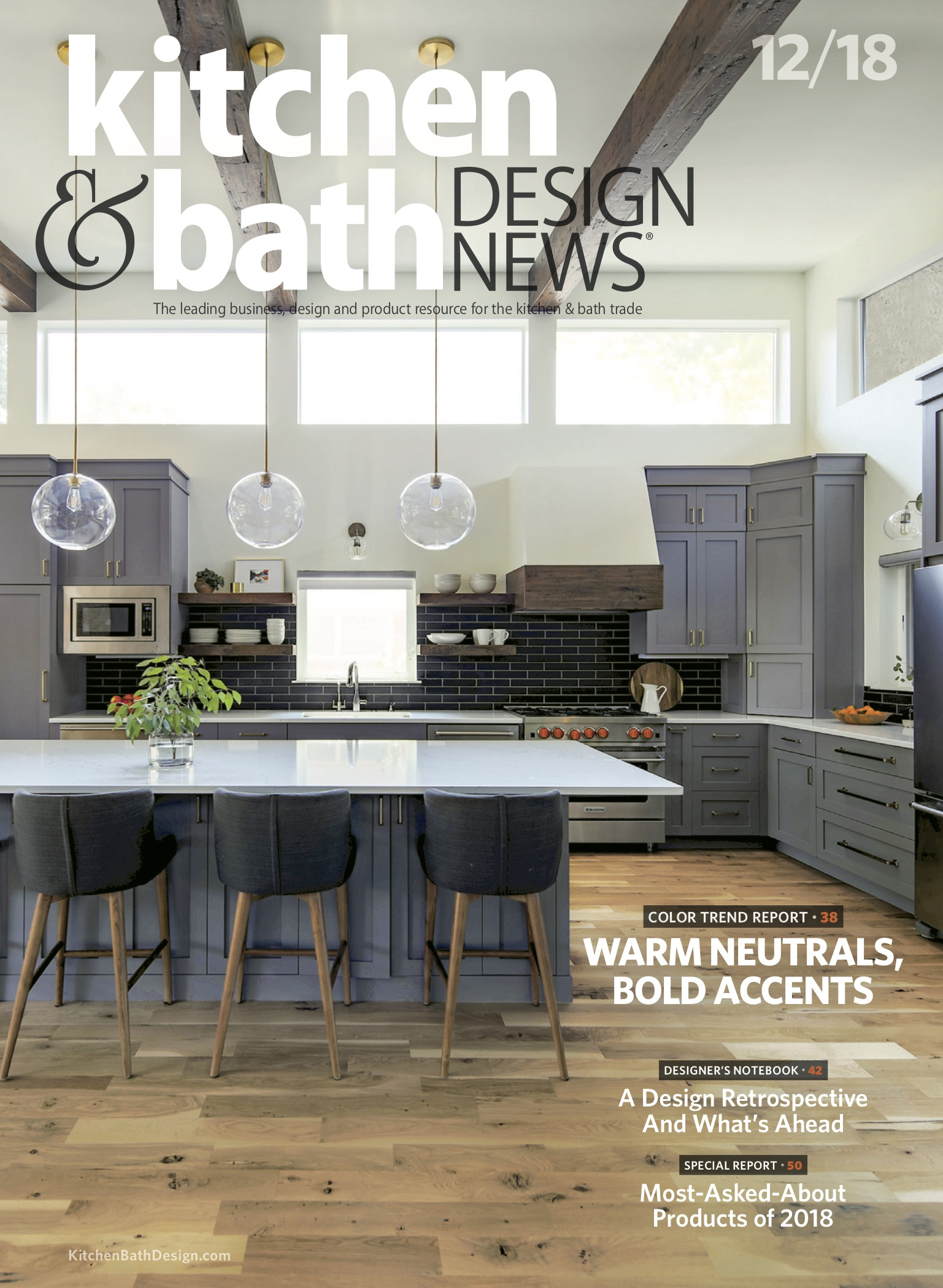 Kitchen and Bath Design News, December 2018 - Warming Trends