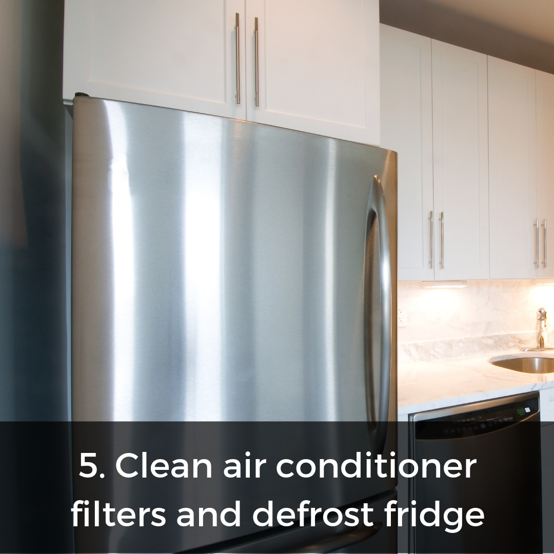 Don't let these appliances do extra work - clean your AC and defrost your fridge often and you will see energy saving results!