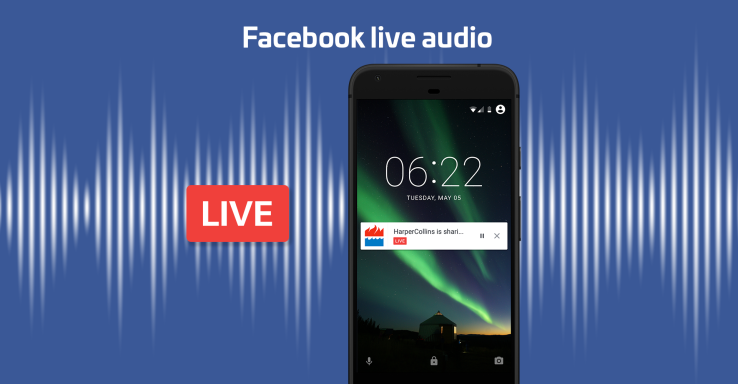 Image from TechCrunch. Phone displaying Facebook Live Audio notification.
