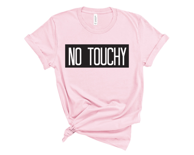 No Touchy Maternity Shirt