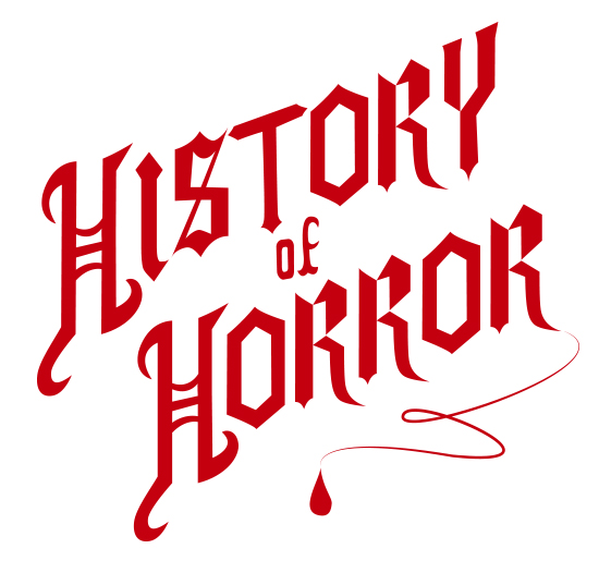 The custom created type for the History of Horror logo was inspired by Victorian era style lettering, as the earliest horror films like Nosferatu drew inspiration from Victorian horror literature like Dracula and Frankenstein.