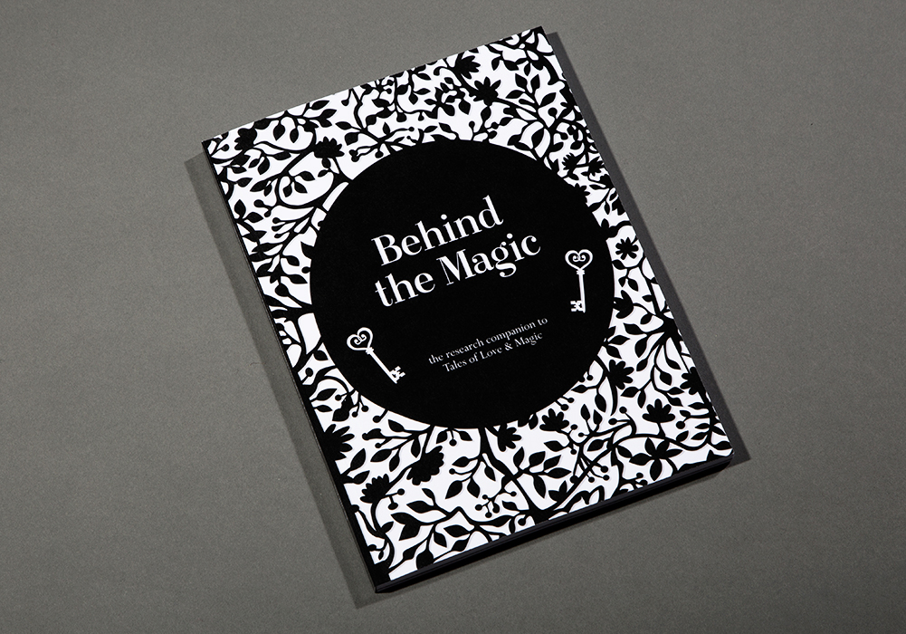 Behind the Magic  is a publication in five chapters that details the research and process undertaken to create my graduate showcase project, a volume of stories entitled  Tales of Love & Magic .