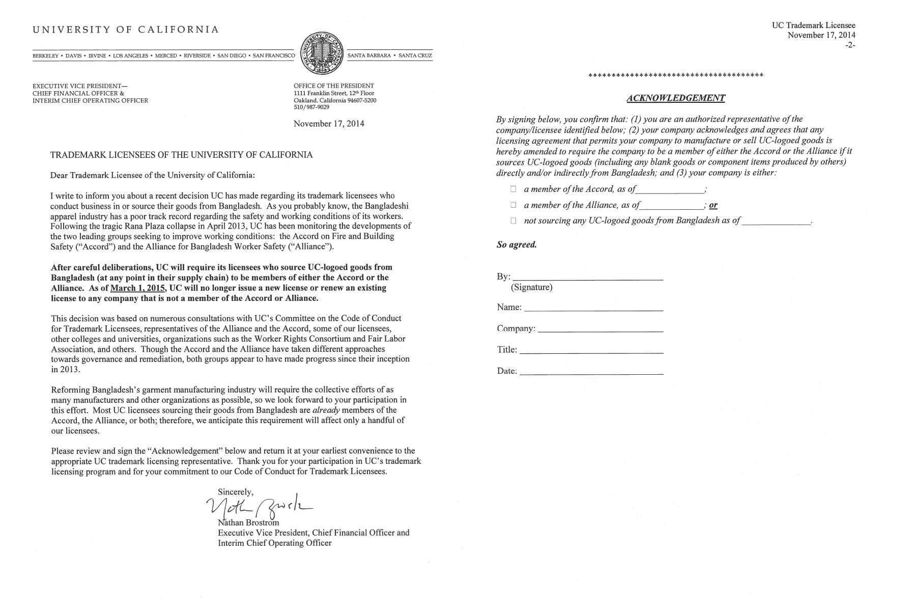 The notice issued on November 17th, 2014 by the UC Office of the President (left), which stipulates that trademark licensees could sign on to either the Accord or the Alliance, included an attachment (right) where licensees would indicate their affiliation with either or.